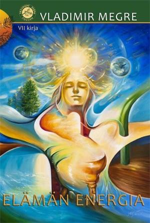 7. kirja - Elämän energia